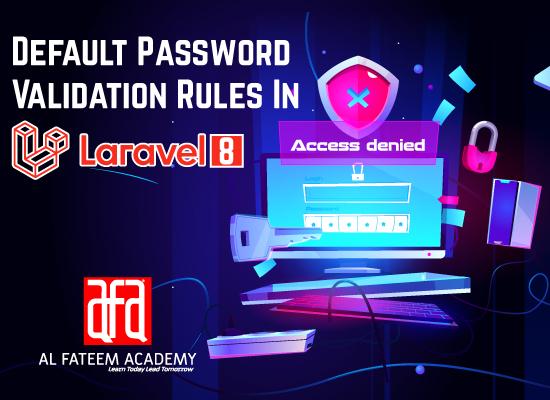 Defining Default Password Validation Rules in Laravel 8
